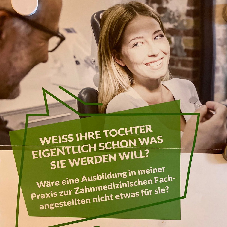 Zahnärztekammer Westfalen-Lippe – Möchte Ihre Tochter in meiner Zahnarztpraxis arbeiten?